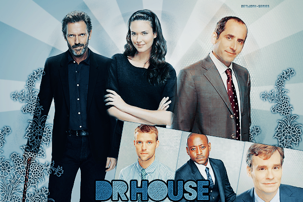 ► NETWORK-SERIES ◈ Article :  DR HOUSE______________________✦ Newsletter ✦ Création ✦ Décoration ✦