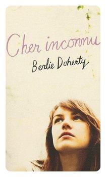 Cher Inconnu de Berlie Doherty