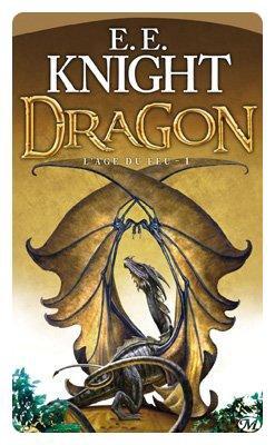 Saga L'Âge du Feu de E.E. Knight