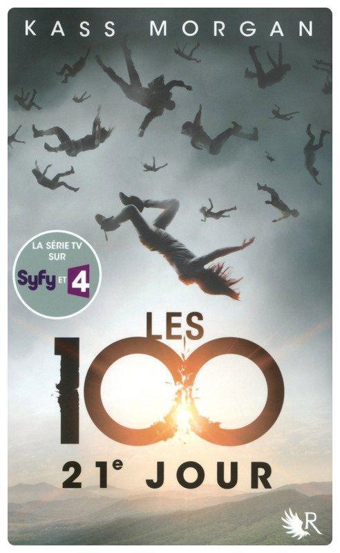 """Saga """"Les 100"""" de Kass Morgan"""