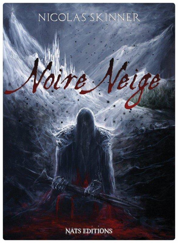 Noire Neige - Nicolas Skinner