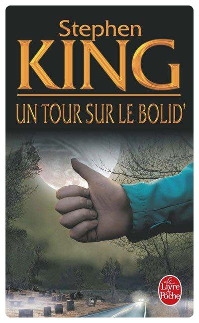 Un tour sur le Bolid' - Stephen King