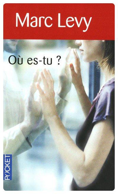 Où es-tu? - Marc Lévy