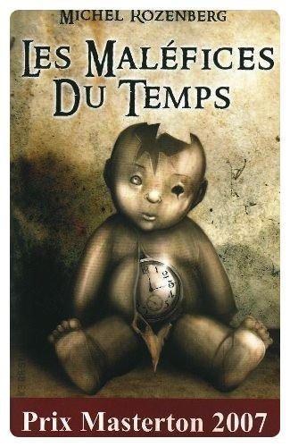 Les Maléfices du Temps - Michel Rozenberg