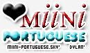 Pictures of MiiNi-PORTuGUESE