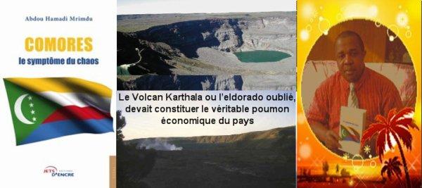 Comores : Le Volcan Karthala ou l'eldorado oublié, devait constituer le véritable poumon économique du pays