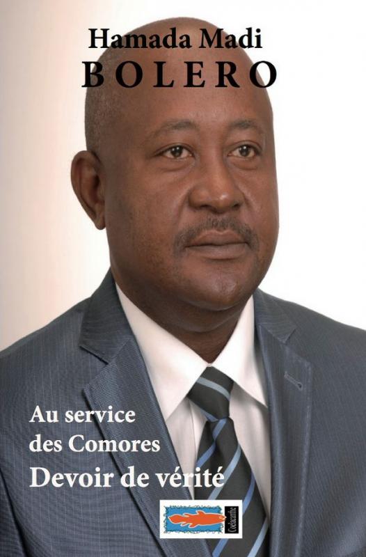 Au service des Comores, Devoir de Vérité par Hamada Madi Bolero (Tome II)