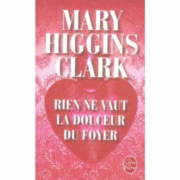 """Mes Livres  Higgins Clark Mary  (3) et  en savoir plus : la """"reine du suspense"""" est décédée à 92 ans !"""