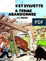 Bds  Sylvain Et Sylvette - 01 - La Ferme Abandonnée  Mickey  Blake et Mortimer