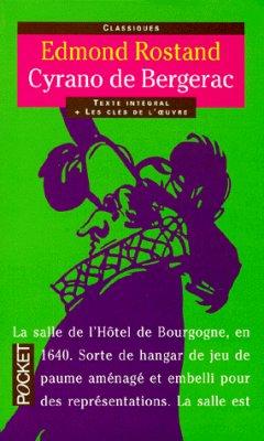 Cyrano de Bergerac d'Edmond Rostand..........................................................................Éditions: Pocket..... Collection: Classiques