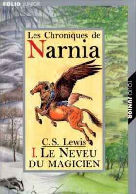 Les Chroniques de Narnia de C.S. Lewis..................................................Éditions: Gallimard Jeunesse..... Collection: Folio Junior
