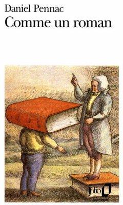 Comme un roman de Daniel Pennac....................................................................................Éditions: Gallimard..... Collection: Folio
