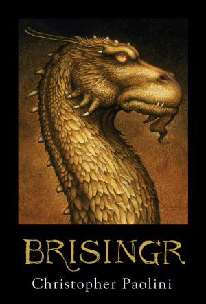 Le Cycle de l'Héritage T.3: Brisingr de Christopher Paolini.............................................Éditions: Bayard..... Collection: Jeunesse