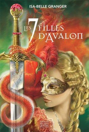 Les Sept filles d'Avalon d'Isa-Belle Granger (auteure québécoise)...................................................................Éditions: Michel Quintin