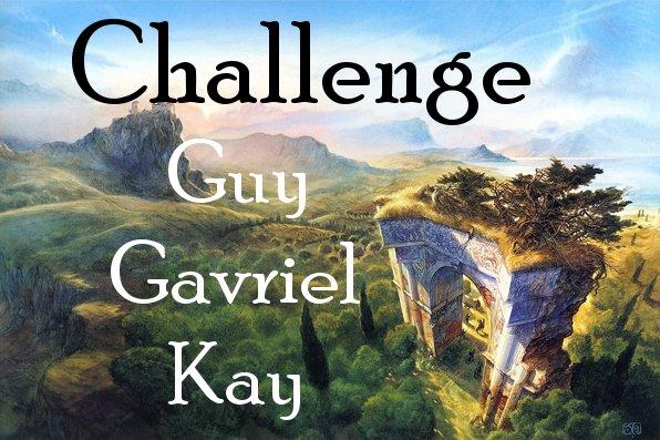 Challenge Guy Gavriel Kay