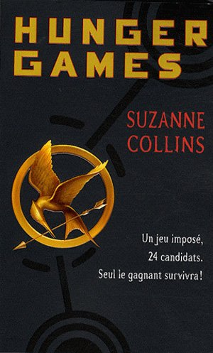 Hunger Games T.1 de Suzanne Collins.............................................................................Éditions: Pocket..... Collection: Jeunesse