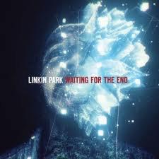 A Thousand Suns / Waiting for the end-Linkin Park (2010)