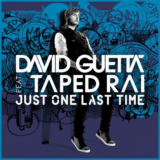 David guetta / Just one last time (2012)