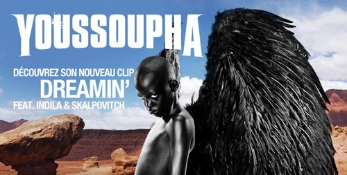 Youssoupha feat Indila / Dreamin' (2012)