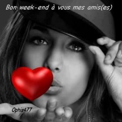 """"""" Bon week-end à vous mes amis(es) """""""