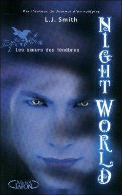 Night World , tome 2 : Les soeurs des ténèbres
