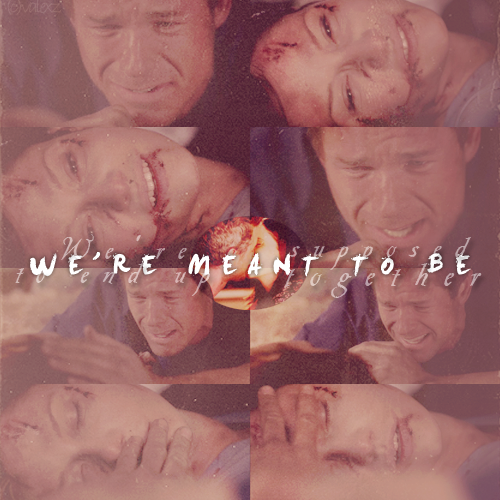 We're Meant To Be... :'(