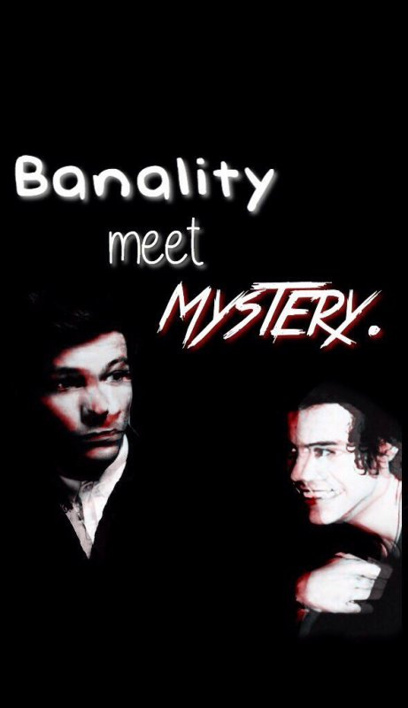 Banality meet Mystery