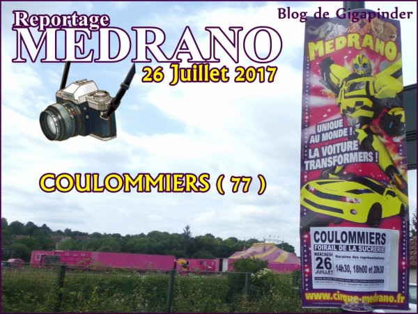 MEDRANO  A COULOMMIERS ( 77 )  LE 26 JUILLET 2017