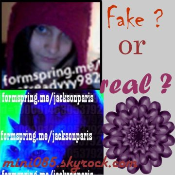~photos>> fake or real ?◘ posté le : 30/12/10 fake or real ?