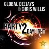 Global Deejays Feat Chris Willis - Party 2 Daylight