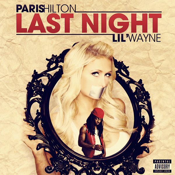 Paris Hilton Feat Lil' Wayne Last Night  (2012)
