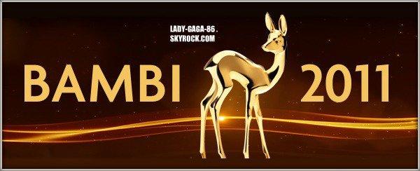 10 Novembre 2011 : DIRECT: LADY GAGA AUX BAMBI AWARDS 2011 EN ALLEMAGNE CE SOIR !!