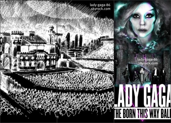 Voici la scène du fameux ''THE BORN THIS WAY BALL'' 2012-2013 + Son affiche
