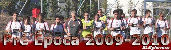 Pré-Época do SL Benfica 09/10 Pré-Saison de SL Benfica 09/10