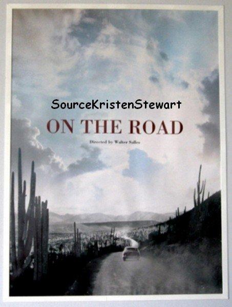 """L'affiche promotionnelle de """" On The Road"""" & des nouveaux stills de Breaking Dawn ."""