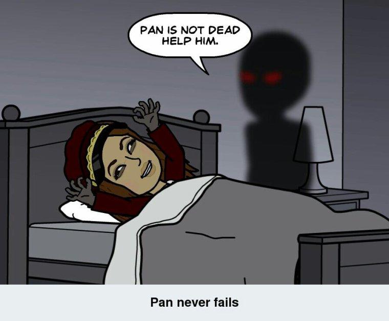 Pan  never fails