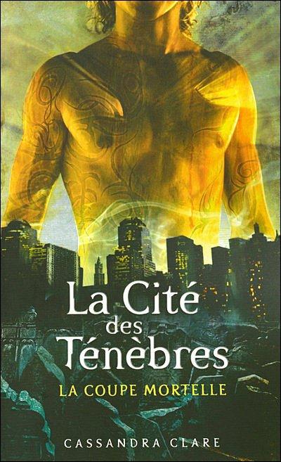 Je commence le lire le livre de Cassandra Clare: La  cité des ténèbres: tome 1 la coupe mortelle