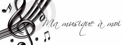 Ma musique à moi :p!