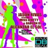 Jason Rivas feat. Miss Lyntty and Babilon DJ  /  Alcanzar El Sol (Jason Rivas Back From Ibiza Remix)  (2011)