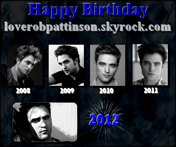 Happy Birthday to loverobpattinson!