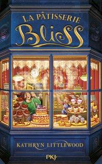 La Pâtisserie Bliss (Tome 1)