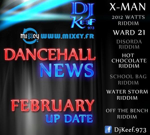 DANCEHALL NEWS  _(FEV-2012)_  -  Dj Keef 973