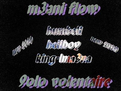 9OLO VOLENTAIRE MعANI FLOW