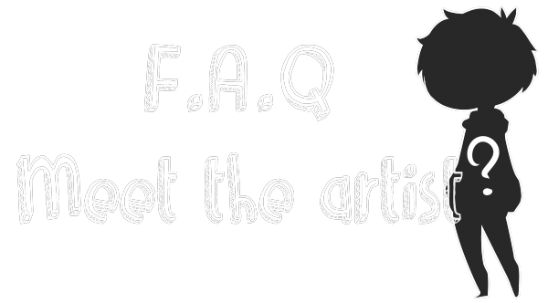 F.A.Q  ll  MEET THE ARTIST