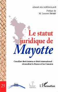 LIVRE : LE STATUT JURIDIQUE DE MAYOTTE