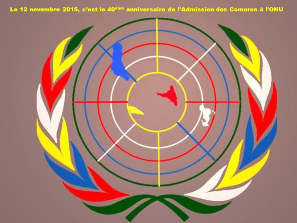 Le 12 novembre 2015, c'est le 40ème anniversaire de l'Admission des Comores à l'ONU