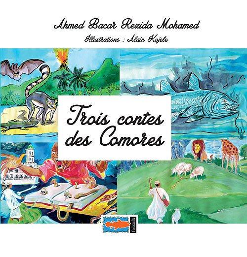 En librairie: « Trois contes des Comores » ou l'histoire du séparatisme racontée aux enfants