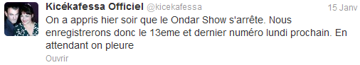 Le Ondar Show ? C'est déjà fini ???