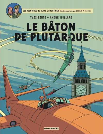 Blake et Mortimer Tome 23 - Le Baton de Plutarque