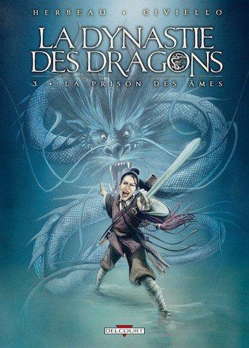 La Dynastie des Dragons - Tome 3